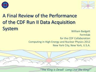 A Final Review of the Performance of the CDF Run II Data Acquisition System