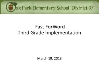 Fast  ForWord Third Grade Implementation