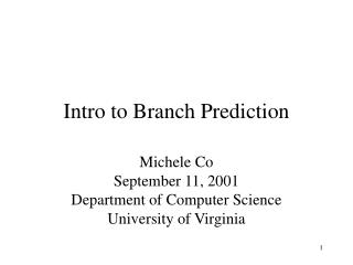 Intro to Branch Prediction