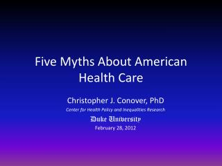 Five Myths About American Health Care