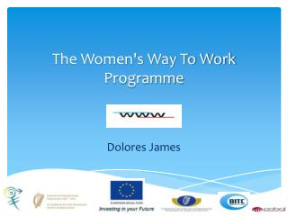 The Women's Way To Work Programme