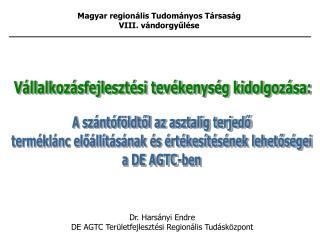 Magyar regionális Tudományos Társaság VIII. vándorgyűlése
