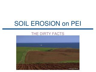 SOIL EROSION on PEI
