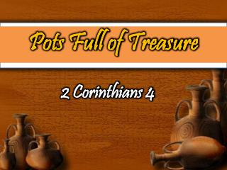 Pots Full of Treasure