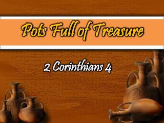 Pots Full of Treasure