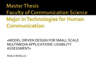 master thesis usability Master thesis the usability attribute in open source software is analyzed and assessed using a questionnaire 11 background and motivation.
