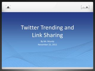 Twitter Trending and  Link Sharing