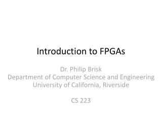 Introduction to FPGAs
