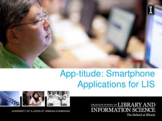 App- titude : Smartphone Applications for  LIS