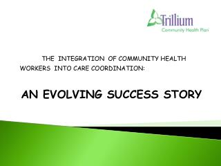 AN EVOLVING SUCCESS STORY