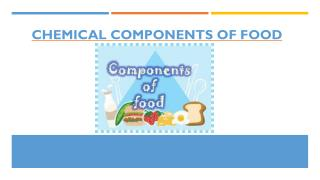 Chemical components of food