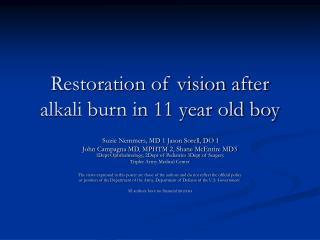 Restoration of vision after alkali burn in 11 year old boy