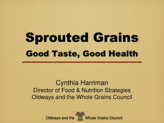 Sprouted Grains Good Taste, Good Health