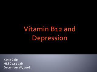 Vitamin B12 and Depression