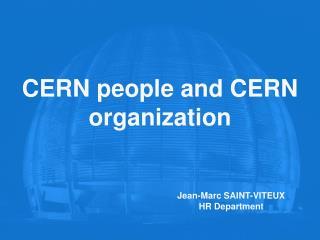 CERN people and CERN organization