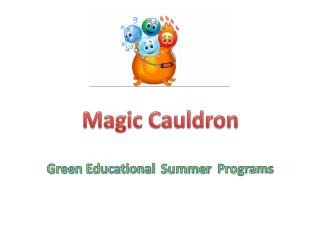 Green Educational   Summer Programs