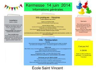 Kermesse  14 juin  2014 Informations générales.