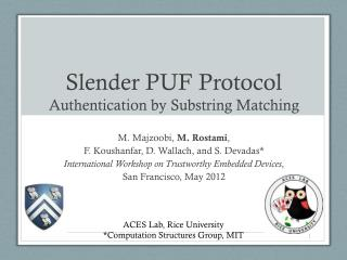 Slender PUF Protocol  Authentication  by Substring Matching