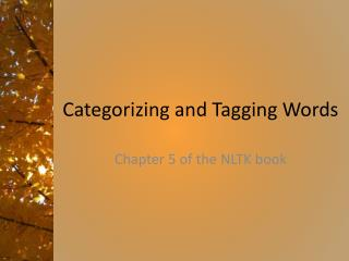 Categorizing and Tagging Words