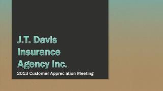 2013 Customer Appreciation Meeting