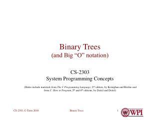 Binary Trees and Big  O  notation