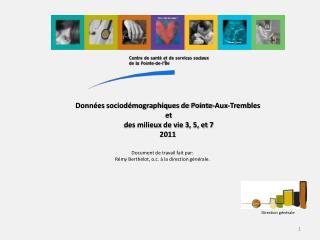 Document de travail fait par:  Rémy Berthelot, o.c.  à la direction générale.