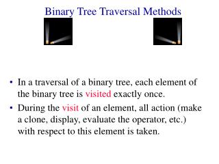 Binary Tree Traversal Methods
