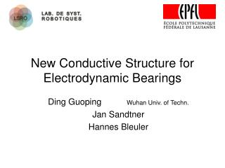 New Conductive Structure for Electrodynamic Bearings