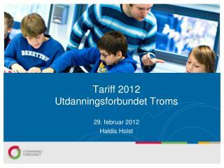 Tariff 2012 Utdanningsforbundet Troms
