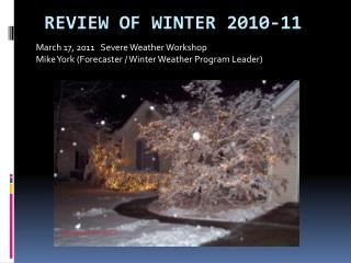review of winter 2010-11