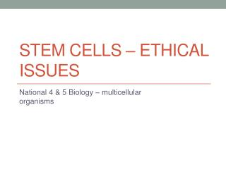 stem cells – ethical issues