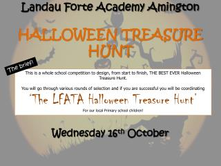 Landau Forte Academy Amington HALLOWEEN TREASURE HUNT