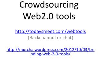 Crowdsourcing  Web2.0  tools