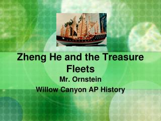 Zheng  He and the Treasure Fleets