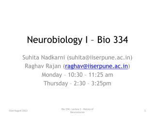 Neurobiology I – Bio 334
