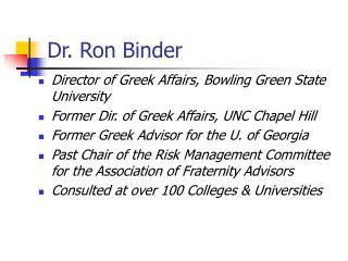 Dr. Ron Binder