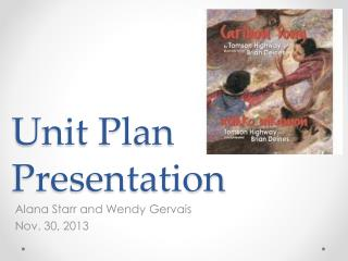 Unit Plan Presentation