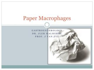 Paper Macrophages
