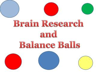 Brain Research  and  Balance Balls