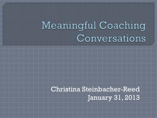 Meaningful Coaching Conversations
