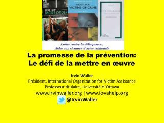 La promesse de la prévention:   L e défi de la mettre en œuvre