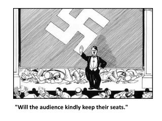 """Will the audience kindly keep their seats."""