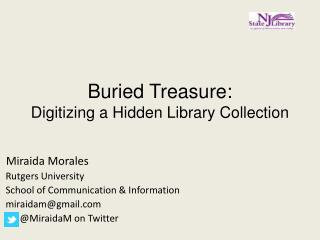 Buried Treasure: Digitizing  a Hidden Library Collection