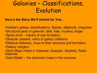 Galaxies –  Classifications, Evolution
