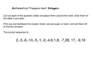 Mathematical Treasure-hunt:  Integers