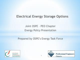 Joint OSPE – PEO Chapter Energy Policy  Presentation Prepared by OSPE's Energy Task Force
