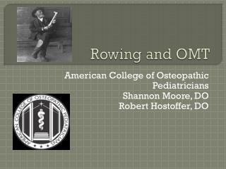 Rowing and OMT