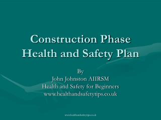 Construction Phase Health and Safety Plan