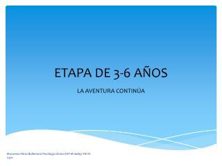 ETAPA DE 3-6 AÑOS