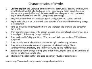 C haracteristics of Myths